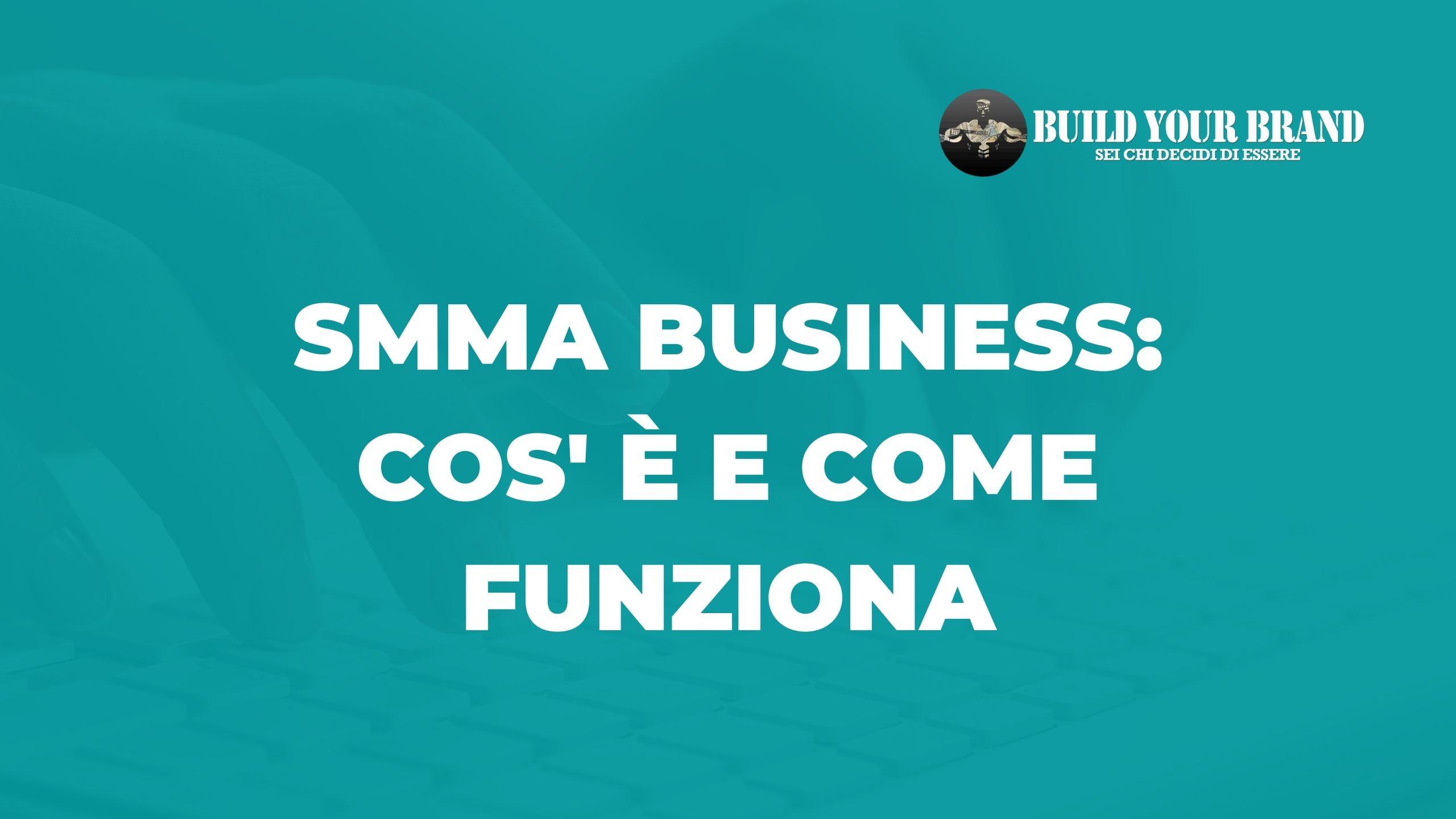 SMMA-Business-cosa-e-come-funziona