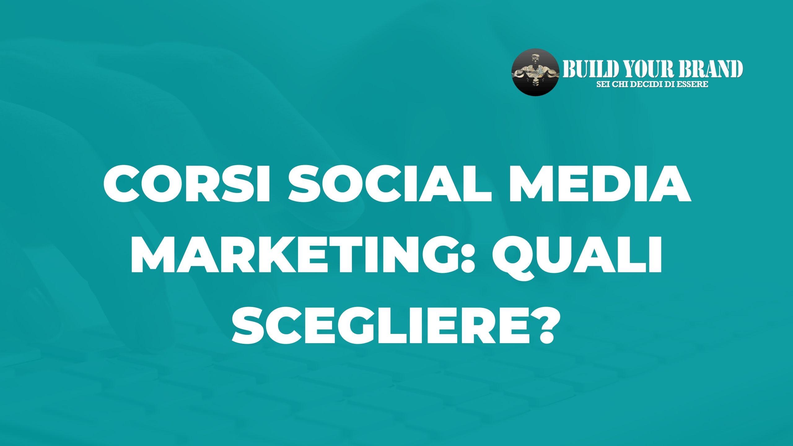 corsi-build-your-brand-da-scegliere